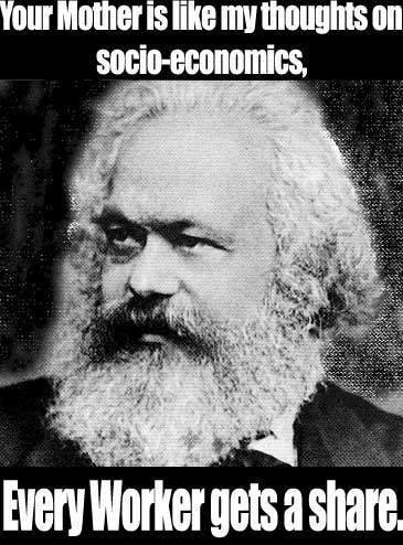 http://pleated-jeans.com/wp-content/uploads/2011/01/karl-marx-yo-mama.jpg