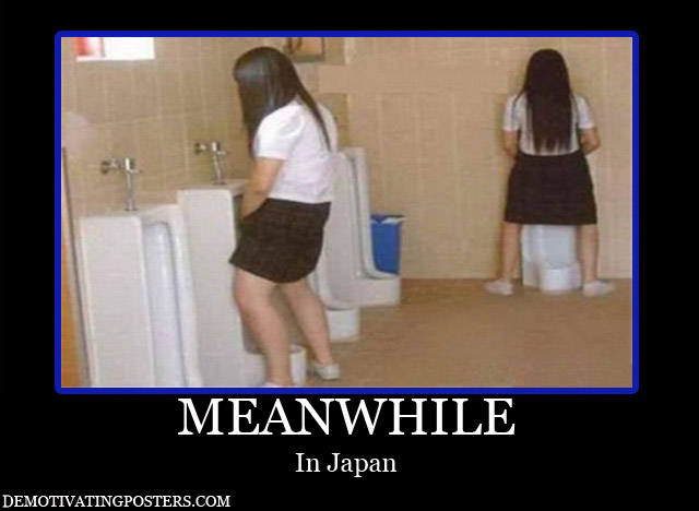 Pictures only thread Demotivating-posters-demotivational-posters-meanwhile-in-japan