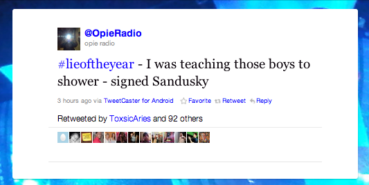 best lies of the year on Twitter -- Sandusky defense