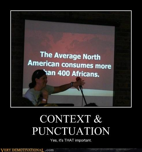 https://pleated-jeans.com/wp-content/uploads/2012/08/demotivational-posters-context-punctuation.jpg