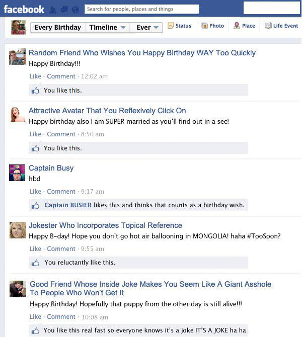 ... totally knows what your Facebook wall looks like on your birthday