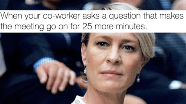 21 Memes You Should Send Your Co-Workers Right Now