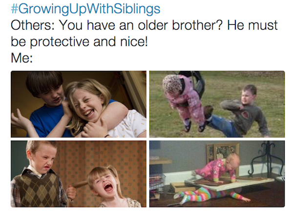 girls with brothers, girls who grew up with brothers, growing up with brothers, siblings, brother jokes, jokes about having brothers, jokes for people who grew up with brothers, memes, tweets, memes for people who grew up with brothers, tweets for people who grew up with brothers, jokes for people who have brothers,
