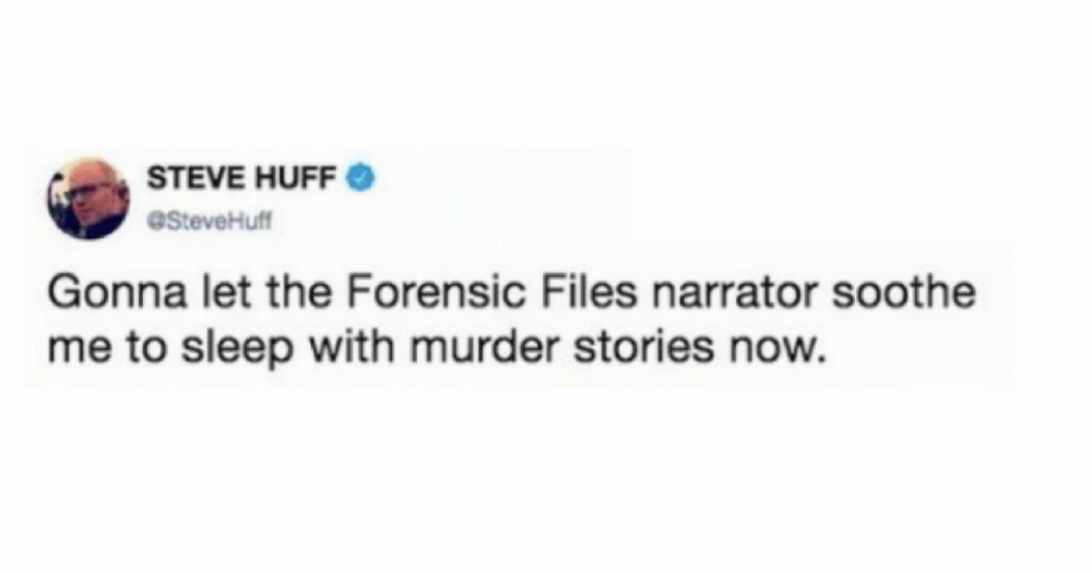 23 Hilarious Memes For Anyone Who's Obsessed With True-Crime