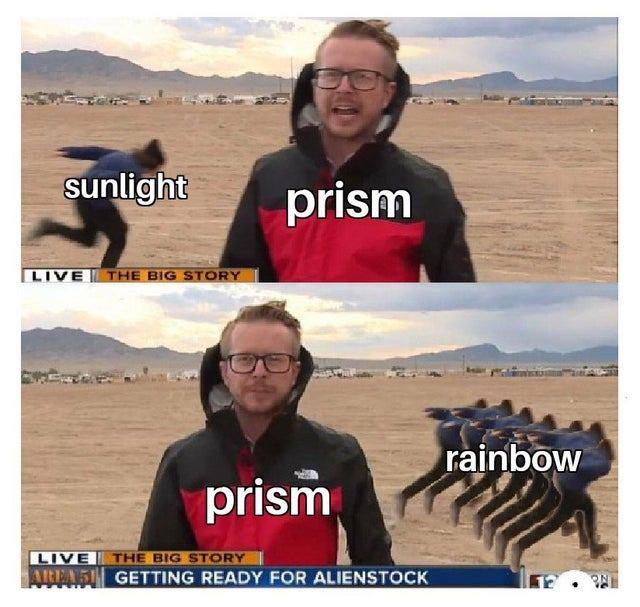 sunlight science meme, sunlight prism science meme, funny sunlight running through prism science meme, science meme, science memes, funny science meme, funny science memes, meme science, memes science, meme about science, memes about science, science related meme, science related memes, nerdy science meme, nerdy science memes, funny nerdy meme, funny nerdy memes, nerdy meme, nerdy memes, science joke, sciences jokes, joke about science, jokes about science, science joke meme, science joke memes, clever science meme, clever science memes, smart science meme, smart science memes
