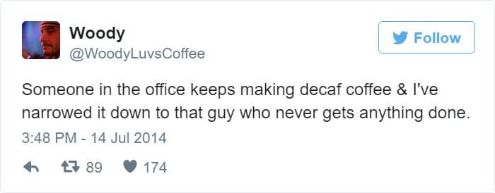 decaf coffee meme, funny decaf coffee meme, anti decaf coffee meme