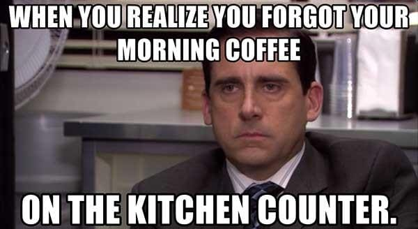 when you realize you forgot your coffee meme, funny forgetting coffee meme