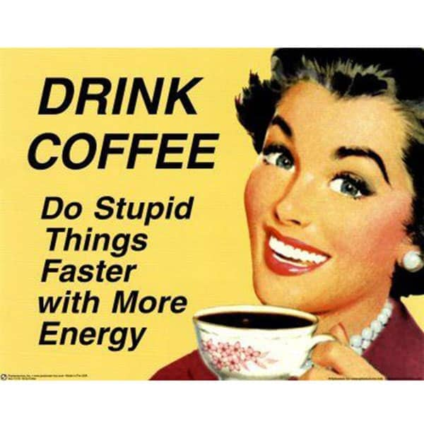 do things faster coffee meme, funny do things faster with coffee meme