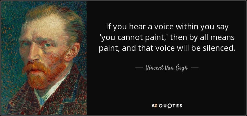 vincent van gogh inspirational meme, if you hear a voice you cannot paint by all means paint inspirational meme, inspirational meme, inspirational memes, inspiring meme, inspiring memes, inspirational image, inspirational images, inspirational pictures, inspirational picture, encouraging meme, encouraging memes, encouraging picture, encouraging pictures, positive meme, positive memes, inspiring image, inspiring images, inspiring picture, inspiring pictures, inspirational quote image, inspirational quote picture, inspirational quote images, inspirational quote pictures