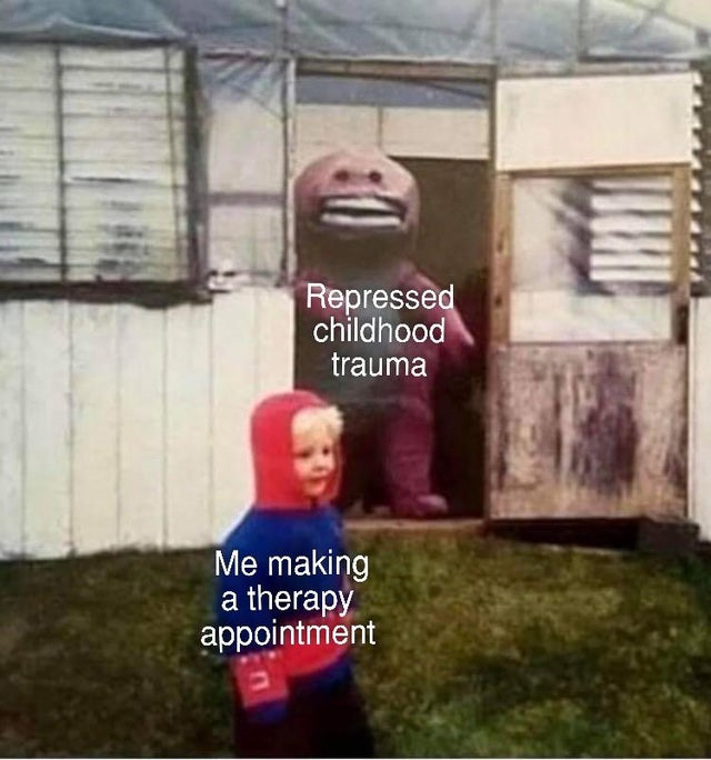 repressed childhood trauma depression meme, depression meme, depression memes, funny depression meme, funny depression memes, meme depression, memes depression, meme funny depression, memes funny depression, depressed meme, depressed memes, funny depressed meme, funny depressed memes, meme about depression, memes about depression, funny meme about depression, funny memes about depression, relatable depression meme, relatable depression memes, feeling depressed meme, feeling depressed memes, meme to cure depression, memes to cure depression, meme to alleviate depression, memes to alleviate depression, depression joke, depression jokes, joke about depression, jokes about depression, depression humor, meme about being depressed, memes about being depressed