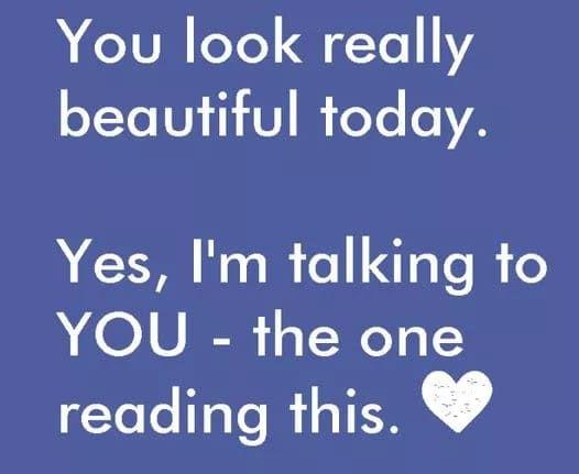 you look really beautiful today inspirational meme, you look beautiful inspirational meme, inspirational meme, inspirational memes, inspiring meme, inspiring memes, inspirational image, inspirational images, inspirational pictures, inspirational picture, encouraging meme, encouraging memes, encouraging picture, encouraging pictures, positive meme, positive memes, inspiring image, inspiring images, inspiring picture, inspiring pictures, inspirational quote image, inspirational quote picture, inspirational quote images, inspirational quote pictures