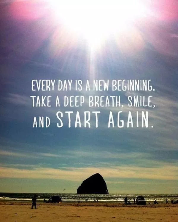 start again inspirational meme, start again inspiring meme, everyday is a new beginning inspirational meme