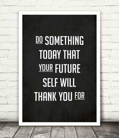 do something today that your future self will thank you for inspirational meme, do something your future self will thank you for inspiring meme, do something your future self will thank your for encouraging meme, inspirational meme, inspirational memes, inspiring meme, inspiring memes, inspirational image, inspirational images, inspirational pictures, inspirational picture, encouraging meme, encouraging memes, encouraging picture, encouraging pictures, positive meme, positive memes, inspiring image, inspiring images, inspiring picture, inspiring pictures, inspirational quote image, inspirational quote picture, inspirational quote images, inspirational quote pictures