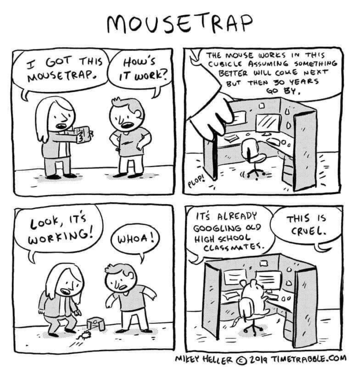 Work meme of cartoon with mouse cubicle