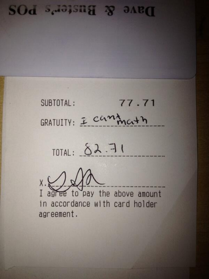 "receipt that says ""I can't math"" where the tip should be"