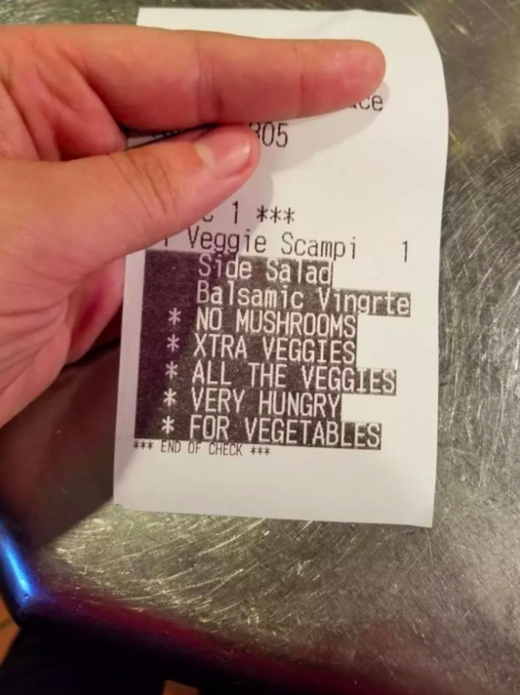 "photo of receipt asking for ""all the veggies"""