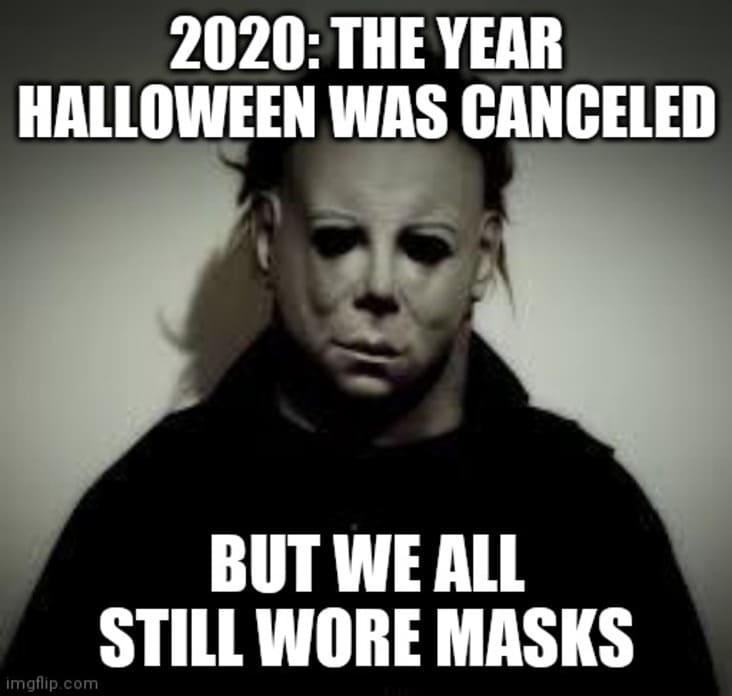 Can T Have Halloween Without Michael Myers Memes 16 Pics