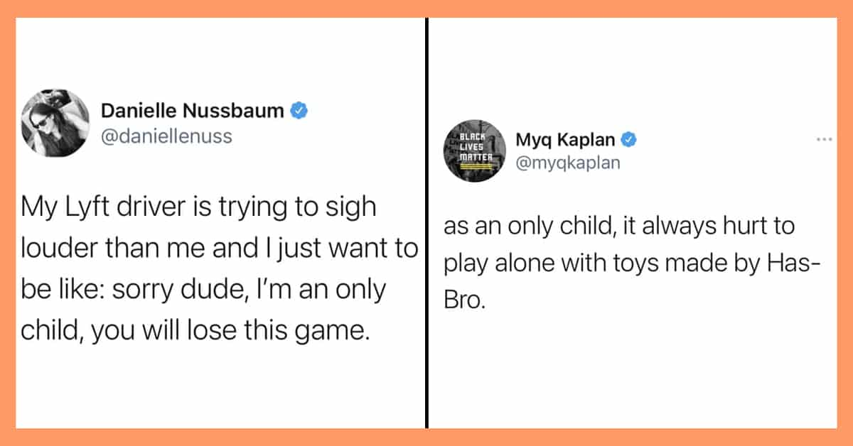 Funny Only Child Jokes You Can Laugh At By Yourself (21 Tweets)